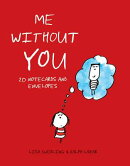Me Without You Notes: 20 Notecards and Envelopes