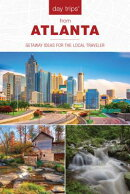 Day Trips(r) from Atlanta: Getaway Ideas for the Local Traveler