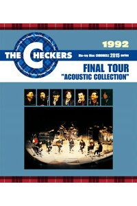 "THECHECKERSBLUERAYDISCCHRONICLE::1992FINALTOUR""ACOUSTICCOLLECTION"