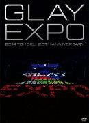GLAY EXPO 2014 TOHOKU 20th Anniversary [DVD〜Standard Edition〜]
