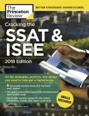 Cracking the SSAT & ISEE, 2018 Edition: All the Strategies, Practice, and Review You Need to Help Ge
