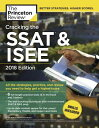 Cracking the SSAT & ISEE, 2018 Edition: All the Strategies, Practice, and Review...
