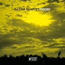 DIGGIN' [ DJ Cam Quartet ]
