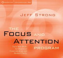 Focus & Attention Program: Train Your Brain for Improved Concentration & Mental Clarity