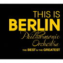 THIS IS BERLIN Philharmonic Orchestra ベスト&グレイテスト