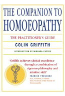 Companion to Homeopathy: The Practitioner's Guide