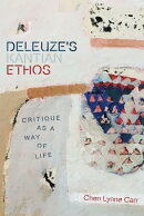Deleuze's Kantian Ethos: Critique as a Way of Life