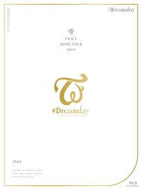 """TWICE DOME TOUR 2019 """"#Dreamday"""" in TOKYO DOME(初回限定盤)【Blu-ray】 [ TWICE ]"""