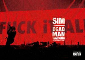 DEAD MAN WALKiNG -LiVE at YOKOHAMA ARENA- [ SiM ]