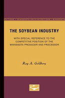 The Soybean Industry: With Special Reference to the Competitive Position of the Minnesota Producer a