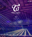 "TWICE DOME TOUR 2019 ""#Dreamday"" in TOKYO DOME(通常盤)【Blu-ray】 [ TWICE ]"