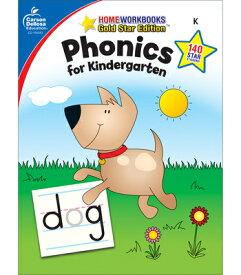 Phonics for Kindergarten, Grade K: Gold Star Edition PHONICS FOR KINDERGARTEN GRADE (Home Workbooks) [ Carson-Dellosa Publishing ]