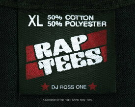 RAP TEES(H) [ DJ ROSS ONE ]