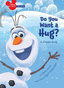 Disney First Tales Disney Frozen Do You Want a Hug?