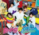 Bring it on! (豪華盤 CD+DVD)