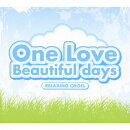 One Love/Beautiful days/α波オルゴール