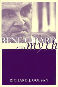 Rene_Girard_and_Myth:_An_Intro