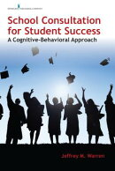School Consultation for Student Success: A Cognitive-Behavioral Approach