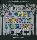 The FOGGY FOGGY FOREST [洋書]