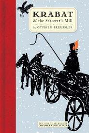 Krabat and the Sorcerer's Mill KRABAT & THE SORCERERS MILL (New York Review Books Children's Collection) [ Otfried Preussler ]