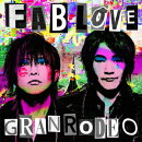 GRANRODEO 8th Album「FAB LOVE」 (初回限定盤 CD+Blu-ray)
