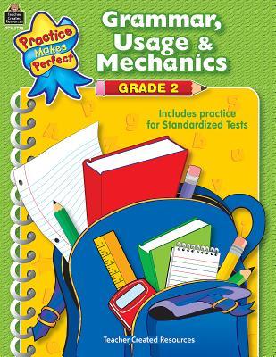 Grammar, Usage & Mechanics Grade 2 PRAC MAKES PERFECT GRAMMAR USA (Practice Makes Perfect (Teacher Created Materials)) [ Melissa Hart ]