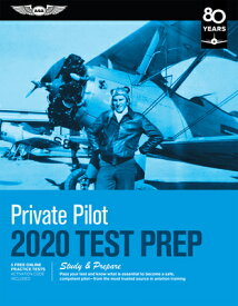 Private Pilot Test Prep 2020: Study & Prepare: Pass Your Test and Know What Is Essential to Become a PRIVATE PILOT TEST PREP 2020 2 (Test Prep) [ ASA Test Prep Board ]
