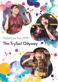 """TrySail Live Tour 2019""""The TrySail Odyssey""""(初回生産限定盤)【Blu-ray】 [ TrySail ]"""