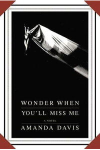 Wonder_When_You'll_Miss_Me