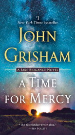 A Time for Mercy: A Jake Brigance Novel TIME FOR MERCY (Jake Brigance) [ John Grisham ]