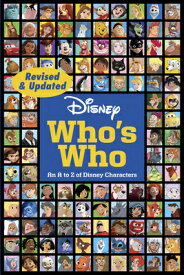 Disney Who's Who DISNEY WHOS WHO REV/E [ Disney Book Group ]