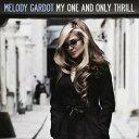 【輸入盤】My One & Only Thrill [ Melody Gardot ]