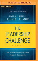The Leadership Challenge Sixth Edition: How to Make Extraordinary Things Happen in Organizations