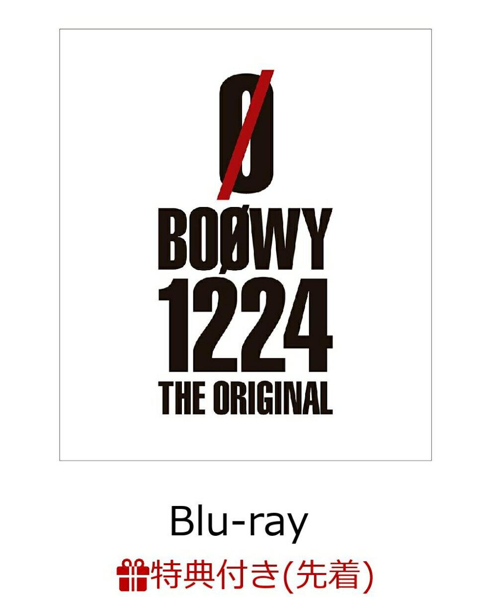【先着特典】1224 -THE ORIGINAL-(ステッカー付き)【Blu-ray】 [ BOOWY ]