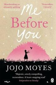 ME BEFORE YOU(B) [ JOJO MOYES ]