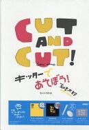 CUT AND CUT!