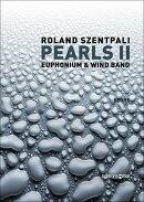 【輸入楽譜】セントパリ, Roland: 真珠 II 〜ユーフォニアム(またはトロンボーン)と吹奏楽のための: フル・スコア