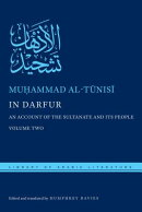In Darfur: An Account of the Sultanate and Its People, Volume Two