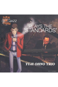 "LUPIN_THE_THIRD「JAZZ」PLAYS_THE""STANDARDS"""