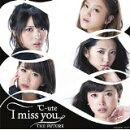 I miss you/THE FUTURE (初回限定盤C CD+DVD)