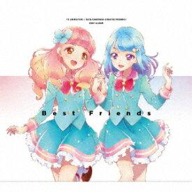 TVアニメ/データカードダス『アイカツフレンズ!』ベストアルバム [ BEST FRIENDS! ]
