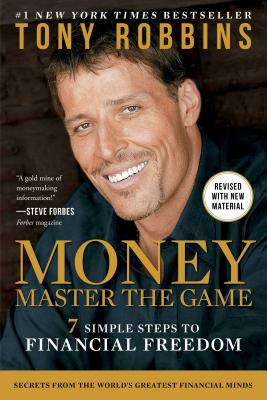 Money Master the Game: 7 Simple Steps to Financial Freedom MONEY MASTER THE GAME [ Tony Robbins ]