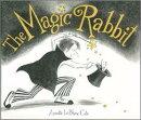 The Magic Rabbit [洋書]