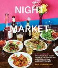 Night + Market: Delicious Thai Food to Facilitate Drinking and Fun-Having Amongst Friends
