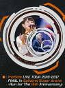 fripSide LIVE TOUR 2016-2017 FINAL in Saitama Super Arena -Run for the 15th Anni...