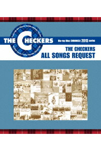 THECHECKERSBLUERAYDISCCHRONICLE::CHECKERSALLSONGSREQUEST【Blu-ray】[チェッカーズ]