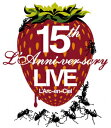 15th L'Anniversary Live 【Blu-ray】 [ L'Arc-en-Ciel ]