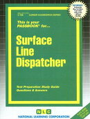 Surface Line Dispatcher: Test Preparation Study Guide, Questions & Answers