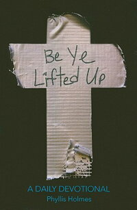 Be_Ye_Lifted_Up:_A_Daily_Devot