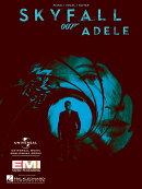 【輸入楽譜】アデル: アデル: スカイフォール(映画「007」)